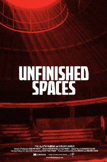 Unfinished Spaces (2011) Poster